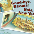 Good-bye, Havana! Hola, New York!-Edie Colon