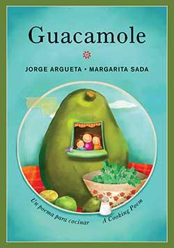 Guacamole: A Cooking Poem/Un poema para cocinar