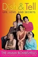 Mercedes Soler-Dish and Tell: Life, Love, and Secrets