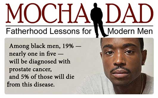 Spreading the Word About the Dangers of Prostate Cancer-Mocha Dad
