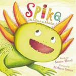 Spike The Mixed-up Monster-Susan Hood