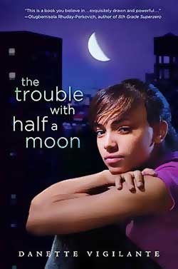 The Trouble with Half a Moon-Danette Vigilante