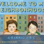Welcome-to-My-Neighborhood!-A-Barrio-ABC-MainPhoto