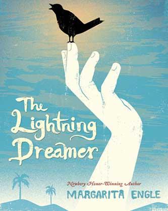 The Lightning Dreamer: Cuba's Greatest Abolitionist-Margarita Engle