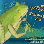 Canta,-Rana,-canta;-Sing,-Froggie,-Sing-MainPhoto