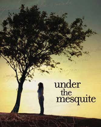 Under the Mesquite-Guadalupe Garcia McCall