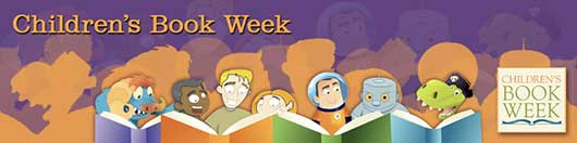 Let's Celebrate Children's Book Week!