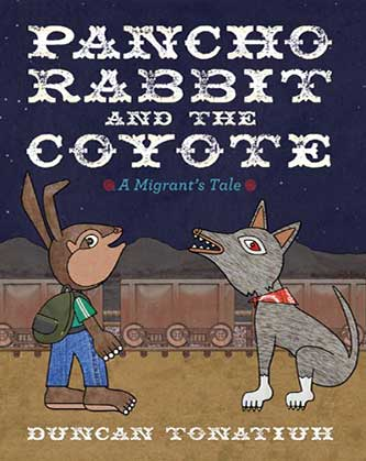 Pancho Rabbit and the Coyote A Migrant's Tale-SliderPhoto