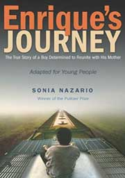 Enrique's Journey-The True Story of a Boy Determined to Reunite with His Mother-FeaturePhoto